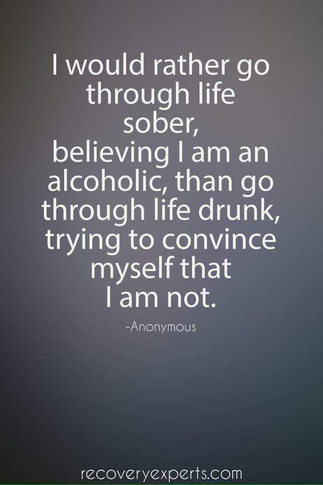 Powerful quote, even if you aren't an alcoholic