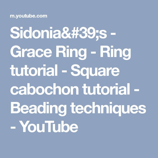 Sidonia's - Grace Ring - Ring tutorial - Square cabochon tutorial - Beading techniques - YouTube