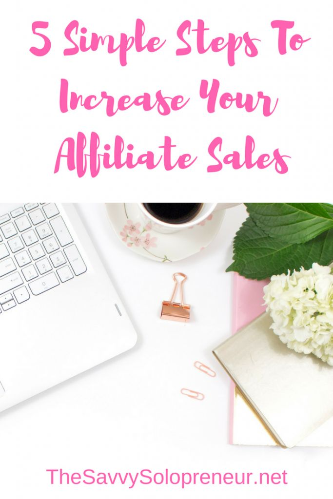 This is the third post in our series about getting started with affiliate marketing. Today we show you how to increase affiliate sales, in 5 simple steps.