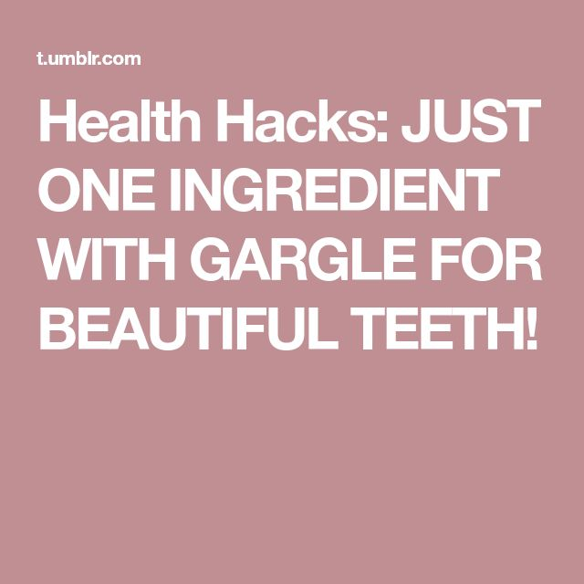 Health Hacks: JUST ONE INGREDIENT WITH GARGLE FOR BEAUTIFUL TEETH!
