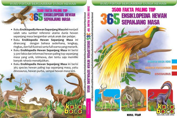 Baca Online Ensiklopedia Dunia Hewan Sepanjang Masa adalah buku online untuk mengenal fakta dan rahasia dunia hewan masa kini, hewan purba, dan dinosaurus.
