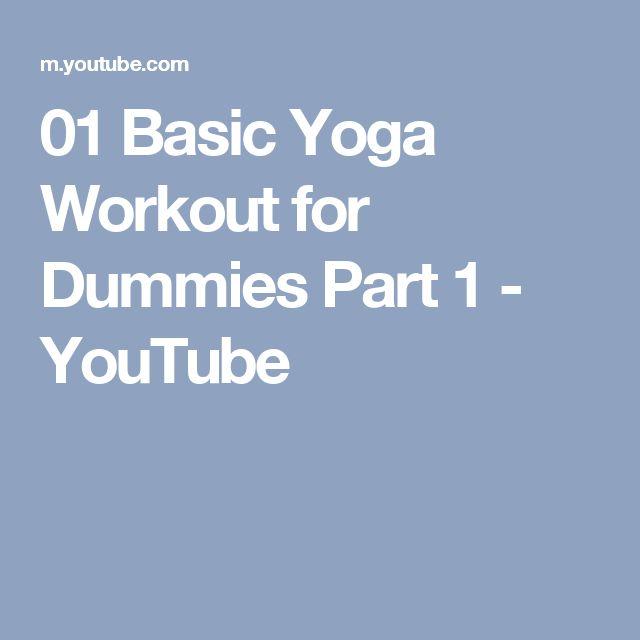 01 Basic Yoga Workout for Dummies Part 1 - YouTube