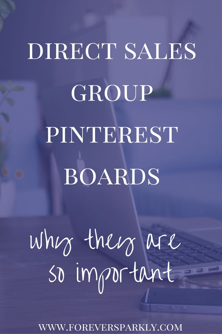 Looking for a way to succeed in direct sales completely online? Direct sales Pinterest group boards should be a major key to your direct sales strategy! Learn how to use Pinterest for your direct sales business! via @owlandforever