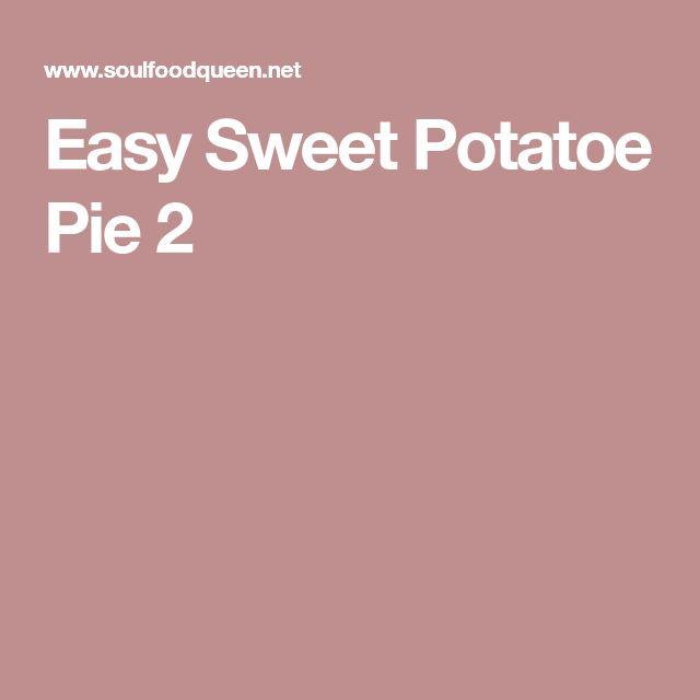 Easy Sweet Potatoe Pie 2