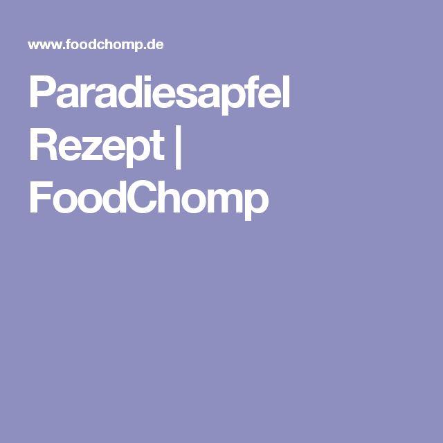 Paradiesapfel Rezept | FoodChomp