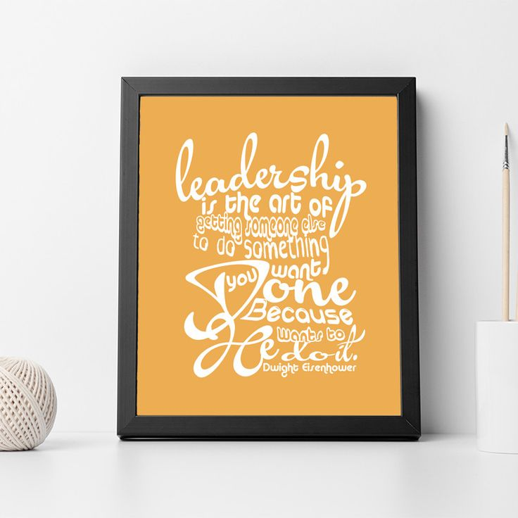"Dwight Eisenhower Inspirational Typography Quote Print ""Leadership"" Wall Décor Illustration"