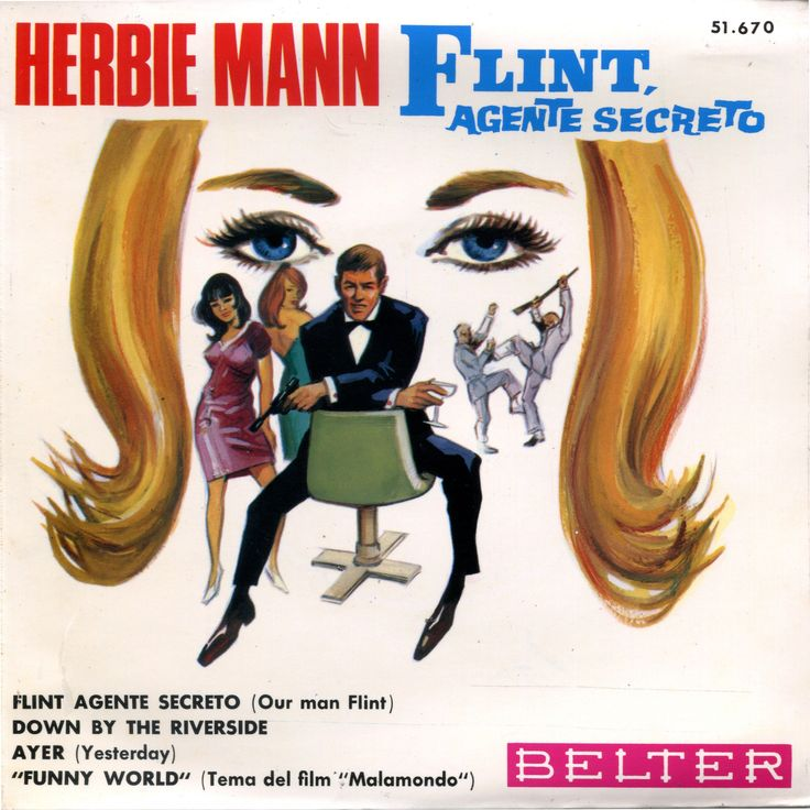 https://flic.kr/p/PbEM63 | RE-113-F001 | Herbie Mann ‎– Our Man Flint / Flint, Agente Secreto Label: Belter ‎– 51.670 Country: Spain Released: 1966 Genre: Jazz, Funk / Soul, Stage & Screen Style: Theme, Space-Age, Soul-Jazz A1 Our Man Flint A2 Down By The Riverside B1 Yesterday B2 Funny World Classic Mod Jazz OST from the cult movie Our Man Flint ! Hard to find Spanish EP , with a fantastic picture sleeve.