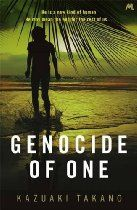 Genocide Of One By Kazuaki Takano - He is a new kind of human  He may mean the end for the rest of us...  One bright morning in Washington D.C., the US President learns of a terrifying new threat to national security.  Soon afterwards, American mercenary Jonathan Yeager is asked to lead a team into the Congo to eliminate a mysterious enemy - a job which will help him pay for treatment for his dying son.