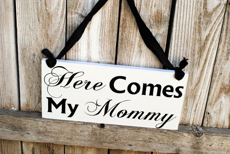Here Comes my Mommy Flower Girl Sign Wedding Sign Here Comes the Bride Sign double sided. $37.95, via Etsy.