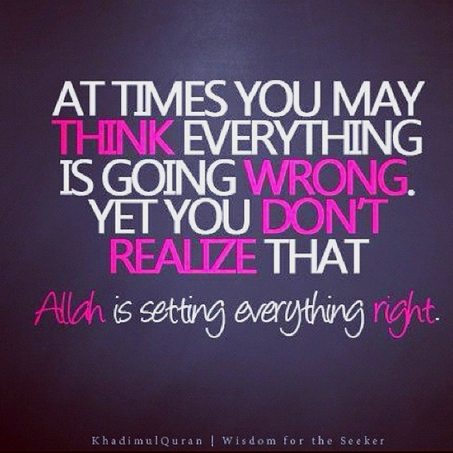 Inspirational Islamic Quote: Allah is setting everything right.
