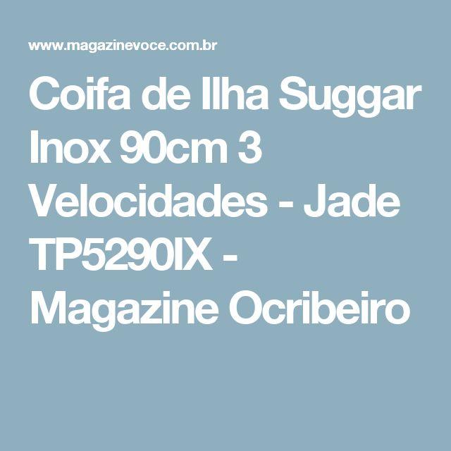 Coifa de Ilha Suggar Inox 90cm 3 Velocidades - Jade TP5290IX - Magazine Ocribeiro