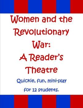 """This mini-play (2 pages) is a perfect quick addition to your """"Women's Roles in the Revolutionary War"""" lessons."""