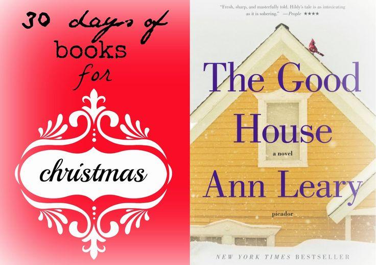 Stonefruit Season: 30 days of books for christmas - the good house