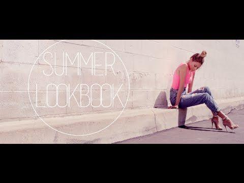SUMMER FASHION LOOKBOOK