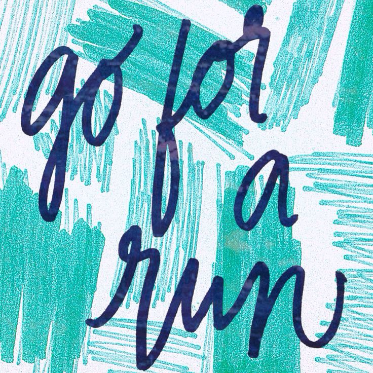 Go For A Run  Handlettered Quotes IG: MenaMoona