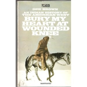 Bury My Heart at Wounded Knee Book
