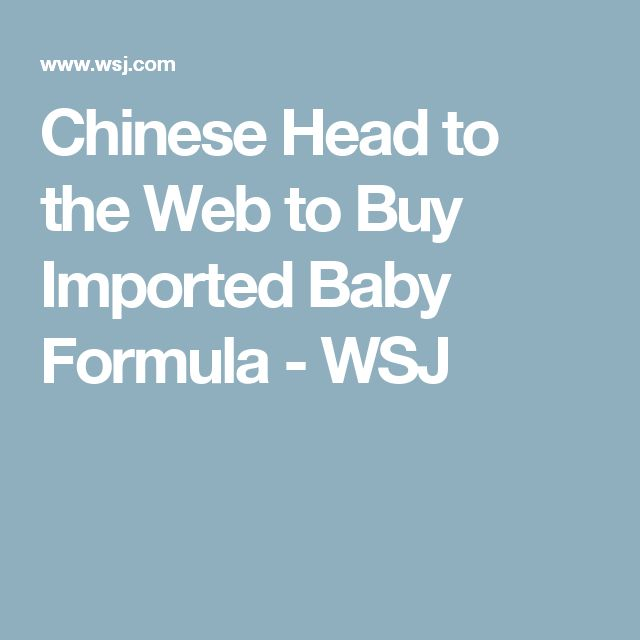 Chinese Head to the Web to Buy Imported Baby Formula - WSJ