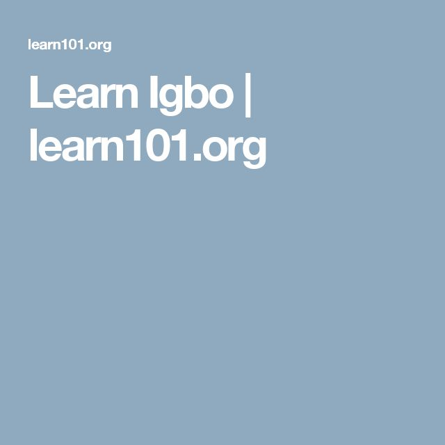 Learn Igbo | learn101.org
