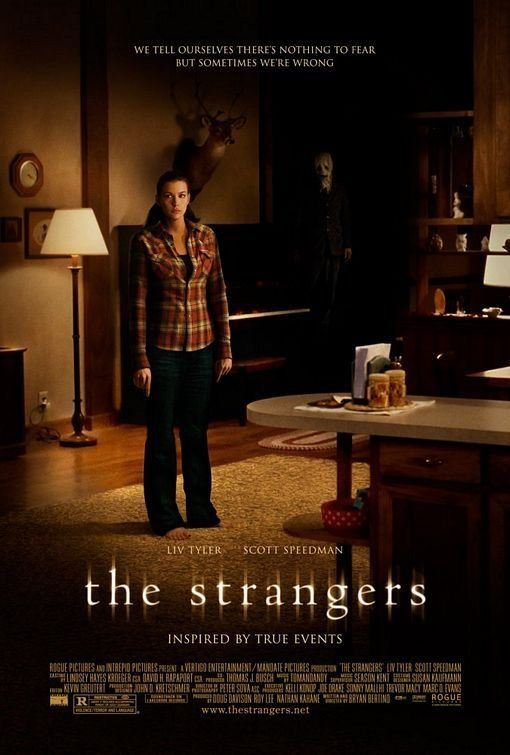 The Strangers (2008) Poster definitely the scariest movie ever!!!