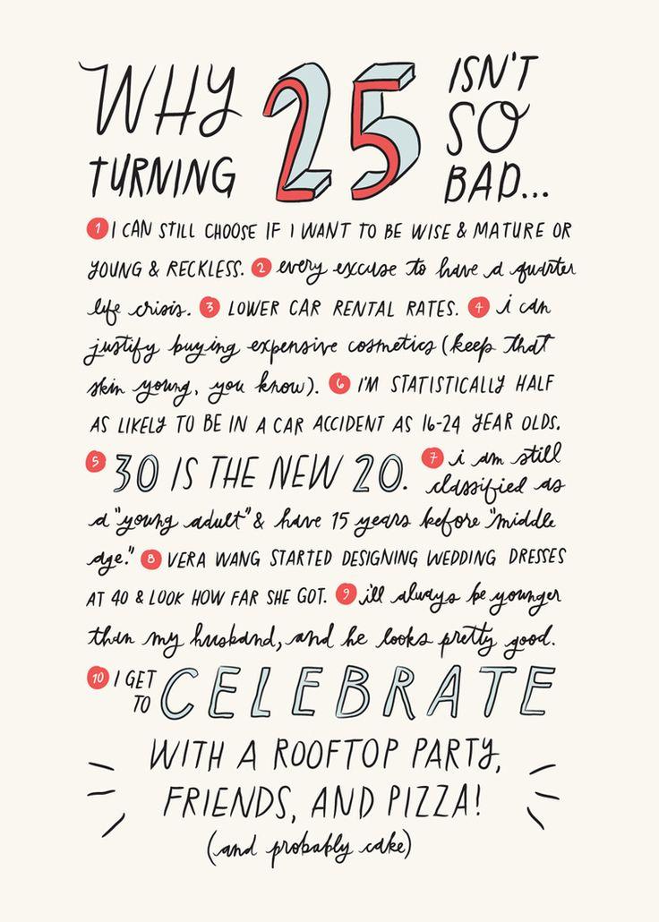 25 Isn't So Bad Happy 25th birthday quotes, Happy 25th