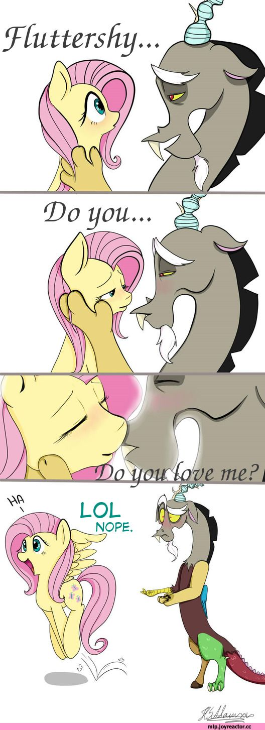 HAHAHA lol Fluttershy you are awesome... Sucks for you Discord
