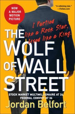 The Wolf of Wall Street by Jordan Belfort. Now a major motion picture starring Leonardio DiCaprio - now nominated for an Oscar for Best Performance!  Belfort, who founded one of the first and largest chop shop brokerage firms in 1987, was banned from the securities business for life by 1994, and later went to jail for fraud and money-laundering, delivers a memoir that reads like fiction.