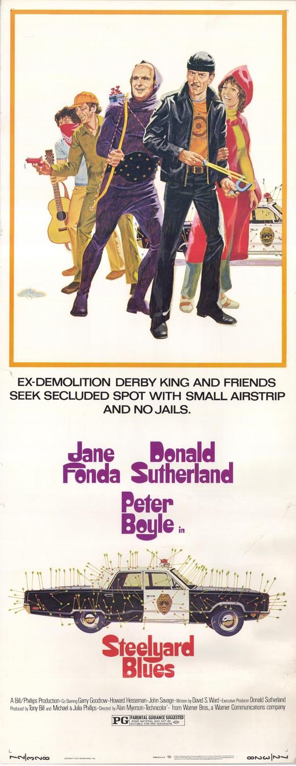 Steelyard Blues (1973) Stars: Mel Stewart, Donald Sutherland, Howard Hesseman, Morgan Upton, Peter Boyle, Jessica Myerson, John Savage, Jane Fonda ~ Director: Alan Myerson