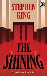 The shining av Stephen King. Klassikerskräckis, så himla bra!
