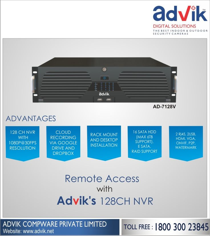 Remote Access with Advik's 128CH NVR !!! Advik's 128CH NVR comes loaded with remarkable features. #Cloud enabled 128CH NVR allows for #remoteaccess from anywhere in the world so that you can always keep an eye on your valuables and employees. It also allows cloud recording via #GoogleDrive and Dropbox. It has upto 6TB support to allow for sufficient storage of recordings. A one of a kind NVR, 128 CH #NVR is a must have. Book yours today.Click here for more detail:http://bit.ly/2klTUvQ