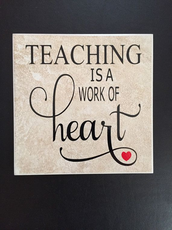 Teaching is a work of heart tile Teacher by SimplyUniqVinylDesgn