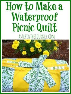 How to make a waterproof picnic quilt (for the nonseamstresses out there!) #diypicnic blanket
