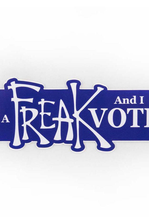 I'm a Freak and I Vote sticker