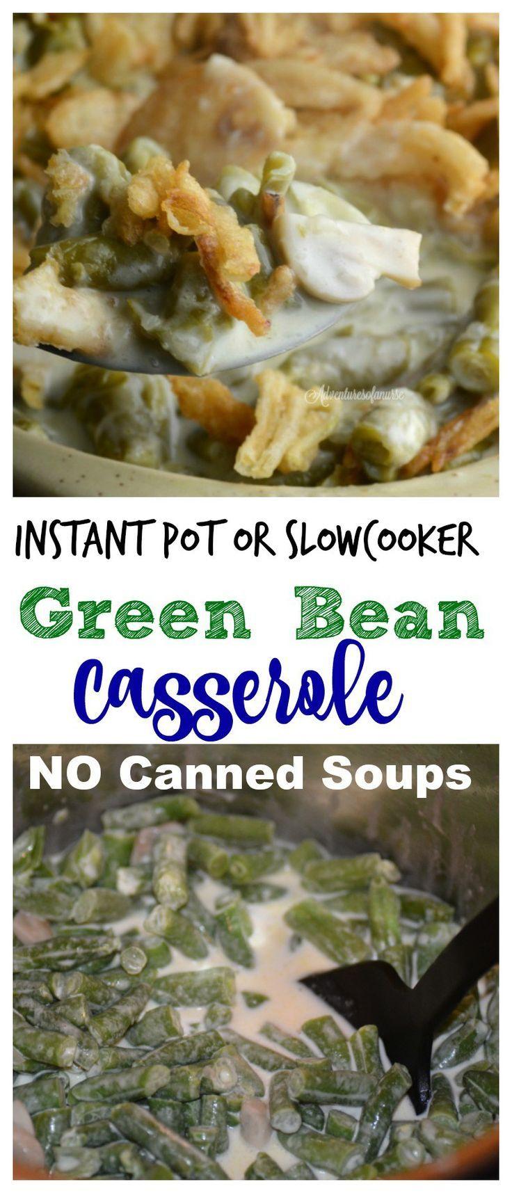 Instant Pot or Slow cooker Green Bean Casserole