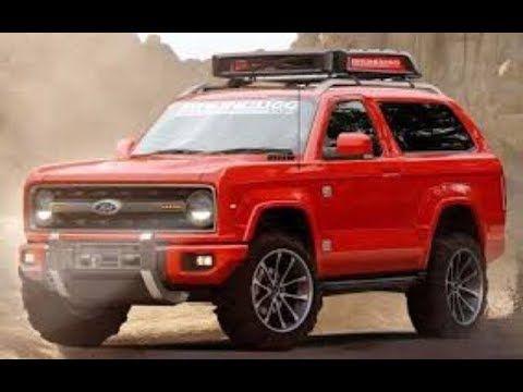 Youtube Ford Bronco New Bronco Bronco