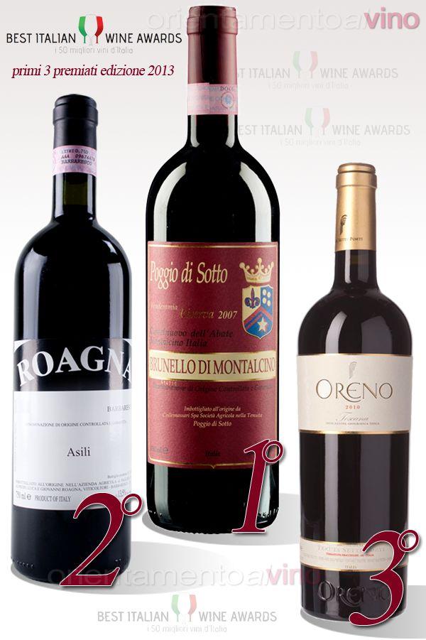 vincitori edizione 2013 dei Best Italian Wine Awards i 50 migliori #vini d'Italia Poggio di Sotto –  #BrunellodiMontalcino Riserva 2007 Roagna –  #Barbaresco Asili – Vecchie Vigne 2007 Sette Ponti –  #Oreno2010 -- http://www.orientamentoalvino.com/3016-best-italian-wine-awards-2014