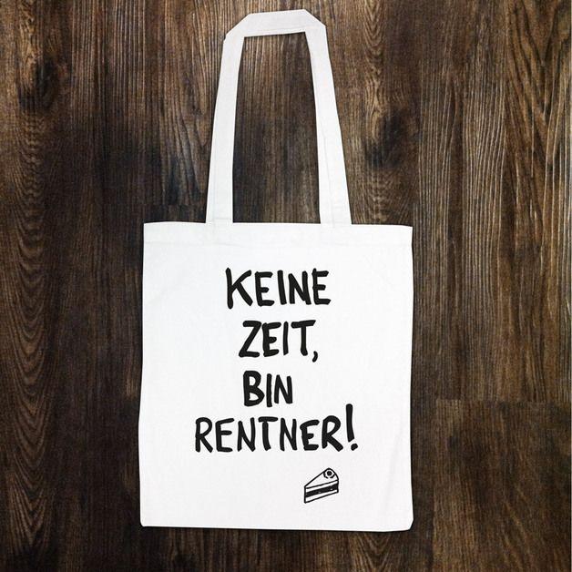 "Jutebeutel ""Keine Zeit, bin Rentner"" // totebag by Heimspiel - Lauter Design via DaWanda.com"