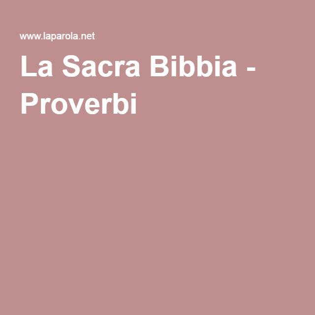 La Sacra Bibbia - Proverbi