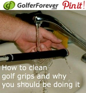 How to Clean Golf Grips and Why You Should be Doing it www.golferforever.com