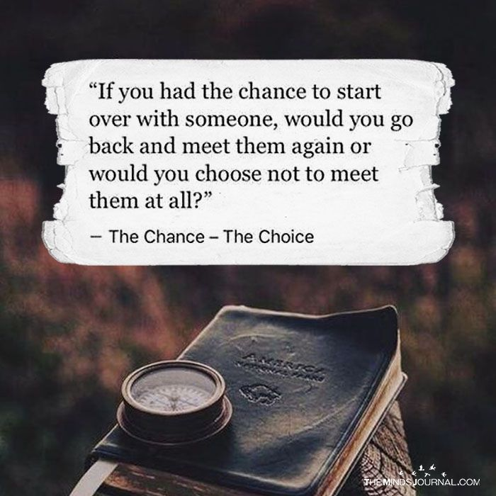 If You Had The Chance To Start Over with Someone - https://themindsjournal.com/chance-start-someone/