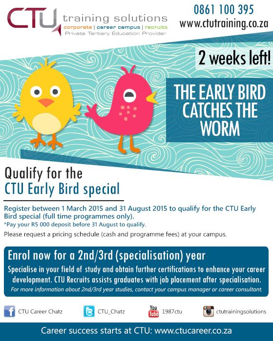 Current CTU students: Only 2 weeks left to qualify for the Early Bird special. Specialise in your career & register for a 2nd/3rd year. Contact your campus manager for more information.