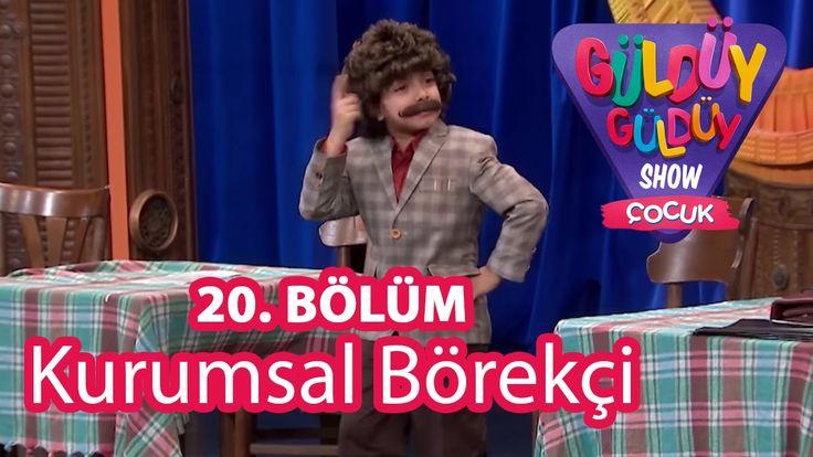 ✿ ❤ Perihan ❤ ✿ KOMEDİ :) Güldüy Güldüy Show Çocuk 20. Bölüm,  Kurumsal Börekçi :))