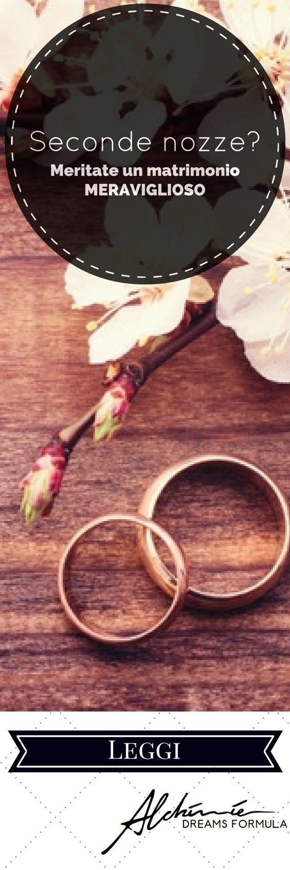 Seconde nozze? Meritate un matrimonio meraviglioso! -  Remarriage ? You deserve a wonderful wedding !