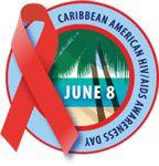 Caribbean-American HIV/AIDS Awareness Day is June 8.