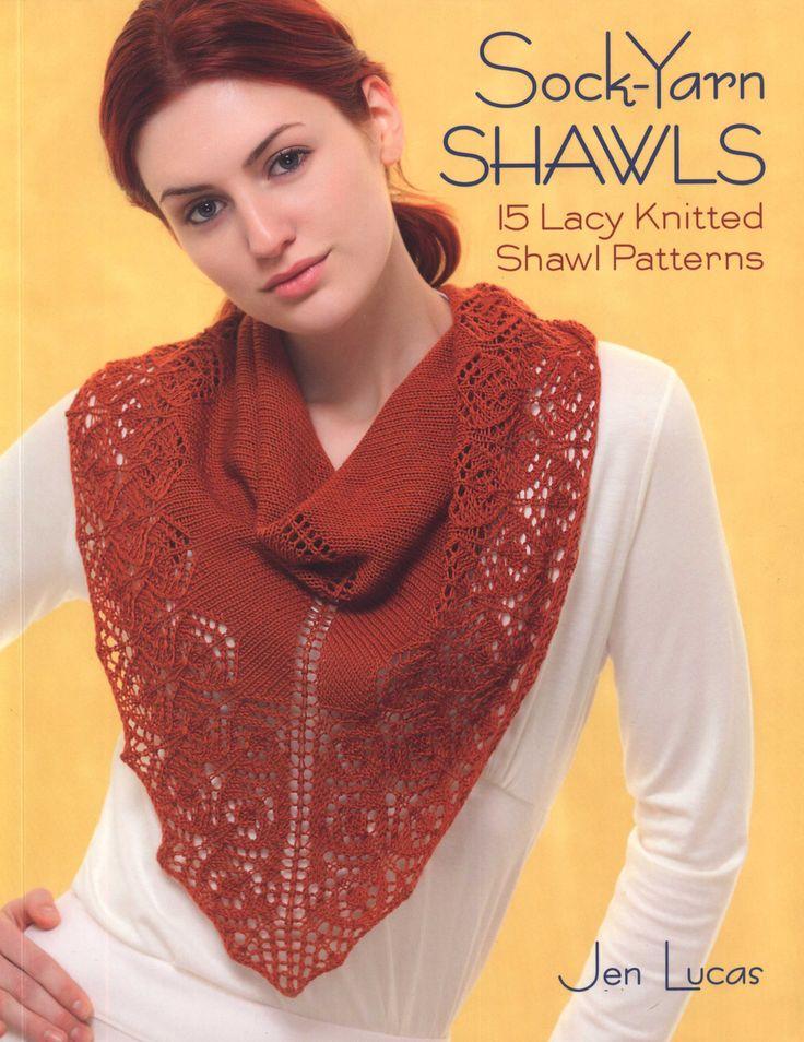 Jen Lucas - Sock-Yarn Shawls: 15 Lacy Knitted Shawl Patterns