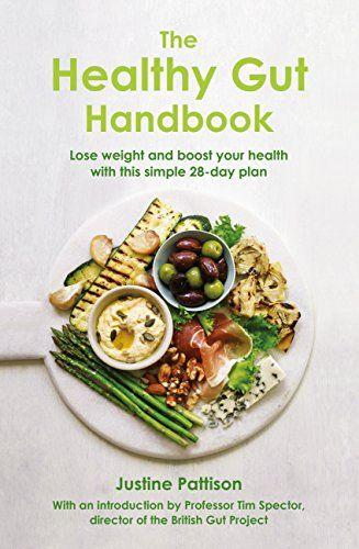 The Healthy Gut Handbook by [Pattison, Justine, Spector, Tim]