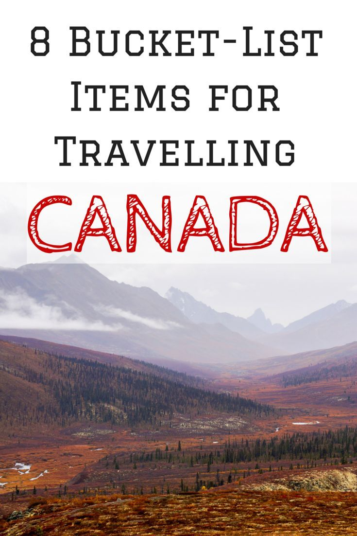 8 bucket-list items for travelling Canada (written BY Canadians!), complete with awe-inspiring photos.
