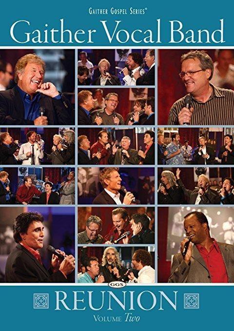 Gaither Vocal Band & Doug Stuckey - Gaither Vocal Band: Reunion, Volume Two
