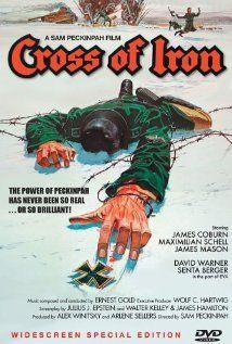 Cross of Iron (1977) USA War D: Sam Peckinpah. James Coburn, Maximilian Schell, James Mason, David Warner, Senta Berger. 20/04/02