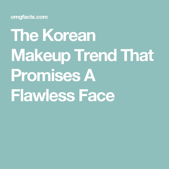 The Korean Makeup Trend That Promises A Flawless Face