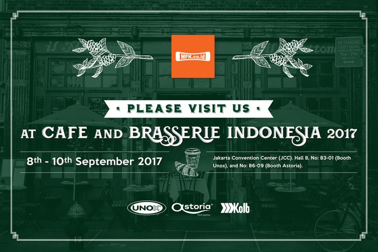 Visit us on Cafe and Brasserie 2017 (CBI 2017) on 8th-10th September 2017 at Jakarta Convention Center (JCC) Hall B.